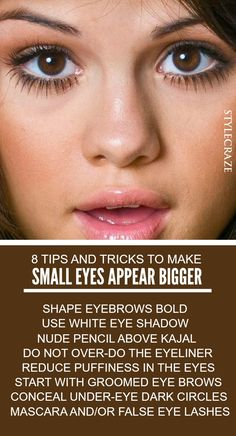 Makeup: A pair of bold beautiful eyes is what every women desires for. If you want your eyes to look bigger, then here are the tips to make small eyes ... #Makeup