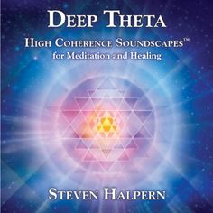 Deep Theta: High Coherence Soundscapes for Meditation and Healing $12.09