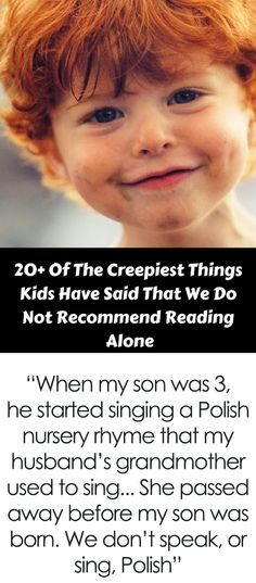 Kids Discover 103 Of The Creepiest Things Kids Have Said That We Do Not Recommend Reading Alone 20 Of The Have Said That We Do Not Recommend Reading Alone Scary Things Kids Say, Creepy Kids, Creepy Stuff, Random Stuff, Creepy Facts, Fun Facts, Unusual Facts, Creepy Stories, Kids Shows