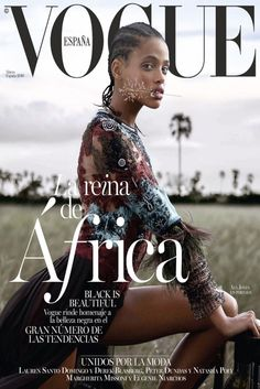 Vogue Spain Declares Black Is Beautiful with Black Cover Model Rocking Cornrow fashion magazine Vogue Covers, Vogue Magazine Covers, Fashion Magazine Cover, Fashion Cover, Black Is Beautiful, Beautiful Cover, Beautiful Soul, Natasha Poly, Magazine Mode