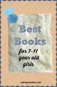 I vividly remember reading all these books growing up. These really are the best #books for girls ages 7-11!