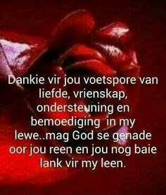 Dankie dat jy my vriendin is Birthday Greetings For Daughter, Birthday Cards For Her, Birthday Messages, Birthday Quotes, Birthday Wishes, Happy Birthday, Motivational Verses, Bible Verses Quotes, Inspirational Quotes