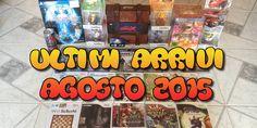 Collezione Videogames: Ultimi Arrivi Agosto 2015