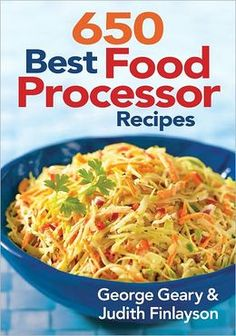 650 Best Food Processor Recipes book