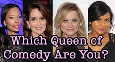 I got: Ellen DeGeneres You're as kind as you are funny — and you're the tops when it comes to funny. You manage to poke fun lovingly, be a perfect prankster, and diffuse conflict gracefully while still standing your ground. You're pretty much the best Which Queen Of Comedy Are You