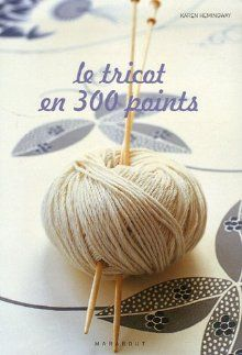 Le Tricot En 300 Points  isbn : 9782501047425