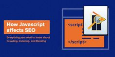 Javascript and SEO – Everything You Need to Know about Crawling, Indexing & Ranking Local Companies, Create Website, Long Time Ago, Search Engine, Content Marketing, Seo, Need To Know, Everything, Knowledge