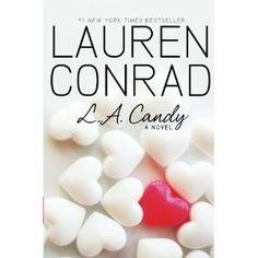 L.a. Candy: Amazon.ca: Lauren Conrad: Books