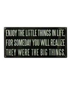 Take a look at this Black 'Enjoy the Little Things' Box Sign by Primitives by Kathy on #zulily today!