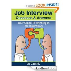 http://www.amazon.com/Job-Interview-Questions-Answers-ebook/dp/B0087ENLCK  This book on Job Interview Question and Answers is unashamedly a primer for Professionals on preparing for your Job Interviews.