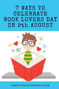 7 Ways To Celebrate Book Lovers Day on August - Zwannie Books Lovers Day, Book Lovers, Love Book, Things To Think About, Activities, Thoughts, Reading, Celebrities, Books