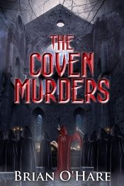 The Coven Murders by Brian O'Hare - OnlineBookClub.org Book of the Day! @OnlineBookClub