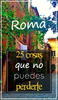 25 cosas que ver y hacer en Romal Travel Tours, Travel Guides, Travel Destinations, Places To Travel, Places To Go, Road Trip Map, Travel Around The World, Around The Worlds, Travelling Tips