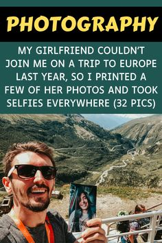 My Girlfriend Couldn't Join Me On A Trip To Europe Last Year, So I Printed A Few Of Her Photos And Took Selfies Everywhere (32 Pics) Beautiful Photos Of Nature, Amazing Nature, Nature Photos, Animals Planet, Vertical Garden Diy, Diy School, Diy Flooring, Useful Life Hacks, Nature Wallpaper