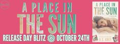 A Place in the Sun by RS Grey is LIVE!   Review