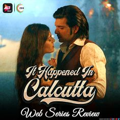 ALTBalaji & It Happened In Calcutta promised an epic love story that survives a war and an epidemic. Does it deliver on it? Find out! Web Series, Love Story, Drama, Romance, War, Shit Happens, Movie Posters, Romance Film, Romances