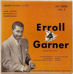 """Erroll Garner (1921 - 1977) Jazz pianist, known for his highly distinctive personal style, composer of """"Misty"""""""
