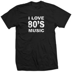 New I LOVE 80's MUSIC new wave synth 80s hair metal by Robosobo, $16.99