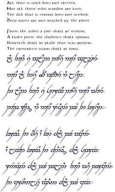 The full poem of a famous Tolkien quote in Elvish script. Elbisches Tattoo, Lotr Tattoo, Hobbit Tattoo, Tolkien Tattoo, J. R. R. Tolkien, O Hobbit, One Ring, Geek Out, Middle Earth