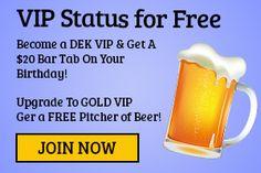 VIP Status for Free http://thedekbar.com/