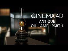 CINEMA 4D TUTORIAL - Antique Oil Lamp Part 1 - YouTube