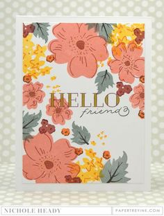 Hello Friend Floral Card by Nichole Heady for Papertrey Ink (May 2016)