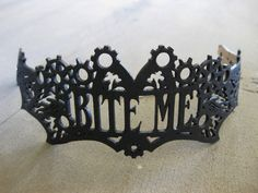 BITE ME, y'all! The perfect tiara (or hatband, or collar) from BSDStudios on etsy. Don't you know a princess who really needs one?