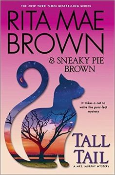 Tall Tail (A Mrs. Murphy Mystery #25) - New Adult Fiction