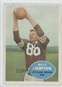 Billy Howton COMC REVIEWED Good to VG-EX Cleveland Browns (Football Card) 1960 Topps #27 by Topps. $1.50. 1960 Topps #27 - Billy Howton COMC REVIEWED Good to VG-EX