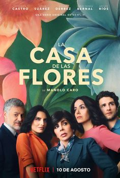 Cash De Las Flores (House of Flowers) on Netflix. Definitely worth the watch even if you are not a native Spanish speaker. Comedy Series, Hbo Series, Best Series, Series Movies, Streaming Tv Shows, Streaming Hd, Streaming Movies, Netflix Original Series, Netflix Series