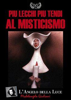 Più lecchi e più tendi al Misticismo (Michelangelo Giulia...…