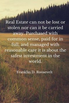 The Greatest Real Estate Quotes. Motivational and Inspirational real estate rela. The Greatest Real Estate Quotes. Motivational and Inspirational real estate related quotes.