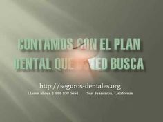 California Seguros Dentales en Espanol