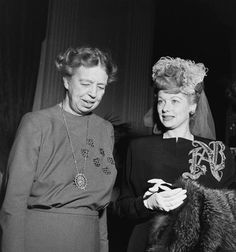 Two great women who changed our world, Eleanor Roosevelt and Lucille Ball. I Love Lucy, My Love, Vintage Hollywood, Classic Hollywood, Hollywood Stars, Lucille Ball Desi Arnaz, Lucy And Ricky, American First Ladies, Eleanor Roosevelt
