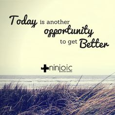 Yesterday was good! Let's get #better today!