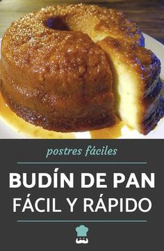 Receta de Budín de pan casero Learn how to prepare a delicious homemade bread pudding with this simple recipe. Mexican Food Recipes, Soup Recipes, Dessert Recipes, Fun Easy Recipes, Sweet Recipes, Flan, Cheddar Soup Recipe, Mexican Pastries, Mexican Bread