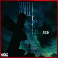 """Cover for my album  (OUT ON MARCH) NEROH """"SMELL OF RAIN"""""""