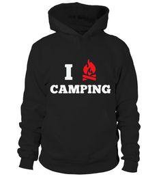 I Love Camping 2  #gift #idea #shirt #image #funny #campingshirt #new