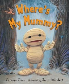 Best Halloween Books for Kids!  Where's My Mummy?