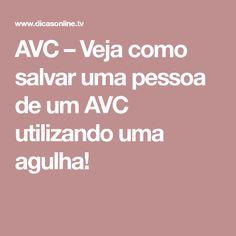 AVC – Veja como salvar uma pessoa de um AVC utilizando uma agulha! Health Fitness, Tips, Mary, Body Care, Health Tips, People, Toe, Home Remedies, Healthy Living