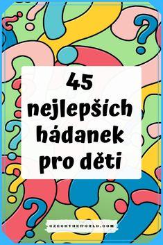 Nejlepší hádanky pro děti Pre School, Back To School, My Little Pony, Little Ones, Scandal Abc, Games For Kids, Montessori, Cool Kids, Language