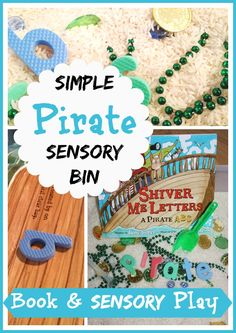 Pirate Alphabet Sensory Bin for Book, Shiver Me Letters by June Sobel (from Little Bins for Little Hands)