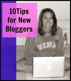 The Samantha Life: 10 Tips for Newbie Bloggers