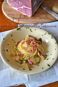 Cucina di Barbara: food blog - blog di cucina: Ricetta spaghetti con funghi porcini, ovuli e straccetti di prosciutto crudo