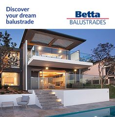 Transform your Home Today!   Betta Balustrades is an Australian owned company that focus on enduring a family-owned commercial enterprise with solid ethics and values.   Our success lies in consistently exceeding customer expectations and offering real value for money.   With over 20 years experience we have been designing, producing and installing tubular and glass balustrades, providing the complete range of fencing needs, including glass pool fencing, gates and privacy screens. Balustrade Design, Glass Balustrade, Glass Pool Fencing, Pool Fence, Modern Design, Custom Design, Privacy Screens, Extension Ideas, Shipping Container Homes