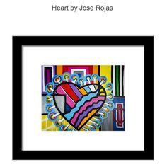 The Art Of Jose Rojas — Order your Heart framed prints today. #heart...
