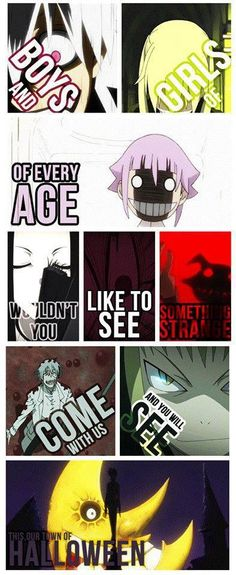 It's amazing. The AMV Soul Eater- This is Halloween is really creepy. The anime, Soul Eater, is not creepy...or not really creepy. The AMV was great though.