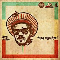ITal - Jah Warrior by King ITal Rebel on SoundCloud