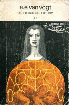 Colecção Argonauta: nº 177 - Os Filhos do Futuro 1 - Lima de Freitas