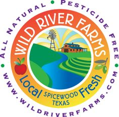 Wild River Farms | Spicewood, Texas